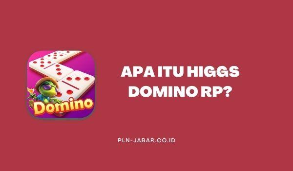 Apa Itu Higgs Domino RP