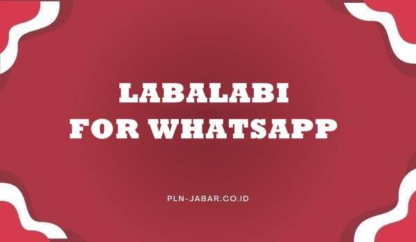 Download Labalabi For WhatsApp Versi Terbaru 2021